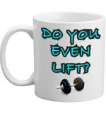 MUG - Do You Even Lift