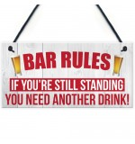 FOAM PLAQUE - 200X100 - Bar Rules Standing