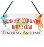 FOAM PLAQUE - 200X100 - Behind Teacher Great Teaching Assistant