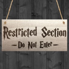 WOODEN PLAQUE - 200x100 - Restricted Section Do Not Enter