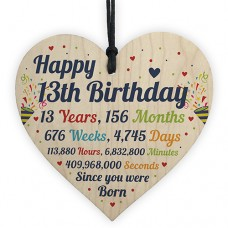 WOODEN HEART - 100mm - Happy 13th Birthday Since You Were Born