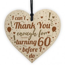 WOODEN HEART - 100mm - Cant Thank You Enough Turning 60