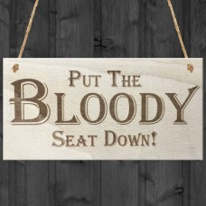 WOODEN PLAQUE - 200x100 - Bloody Seat Down